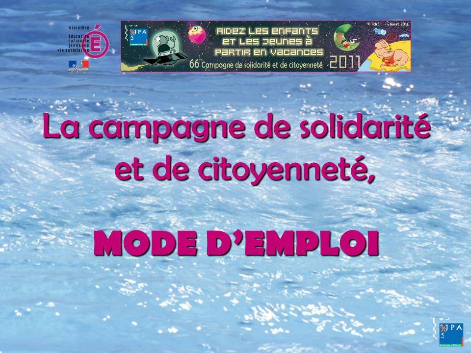 Utilisez le livret « La Campagne de La JPA » Il est gratuit, largement distribué dans les établissements et téléchargeable sur le site Internet de La JPA : www.jpa.asso.fr www.jpa.asso.fr Il présente la démarche de la campagne et son mode demploi.