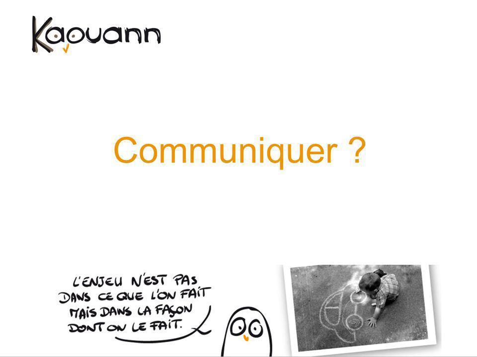 Communiquer ?