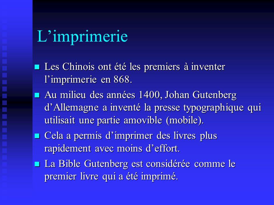 Limprimerie Les Chinois ont été les premiers à inventer limprimerie en 868.