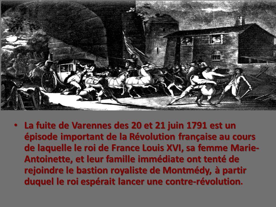 La fuite de Varennes des 20 et 21 juin 1791 est un épisode important de la Révolution française au cours de laquelle le roi de France Louis XVI, sa fe