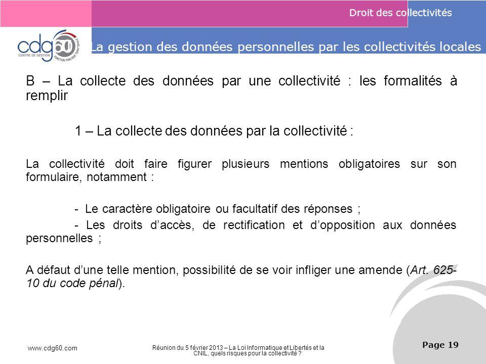www.cdg60.com Réunion du 5 février 2013 – La Loi Informatique et Libertés et la CNIL, quels risques pour la collectivité ? Le management des risques :