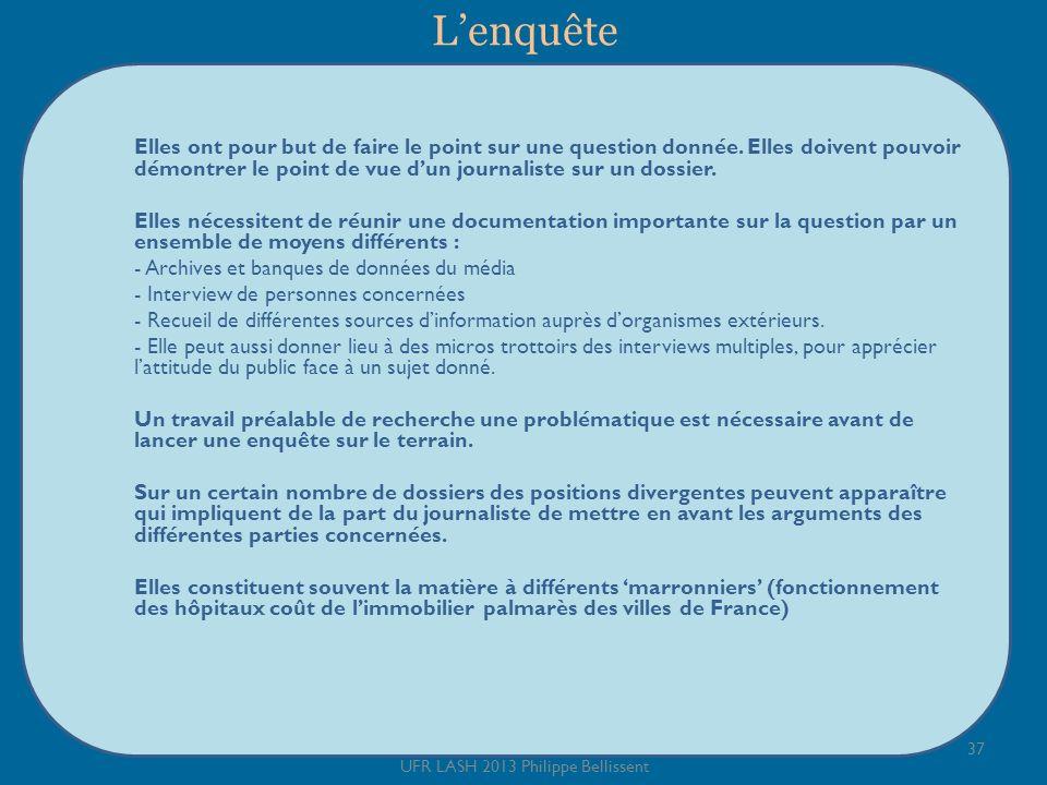 Lenquête 37 UFR LASH 2013 Philippe Bellissent Elles ont pour but de faire le point sur une question donnée.