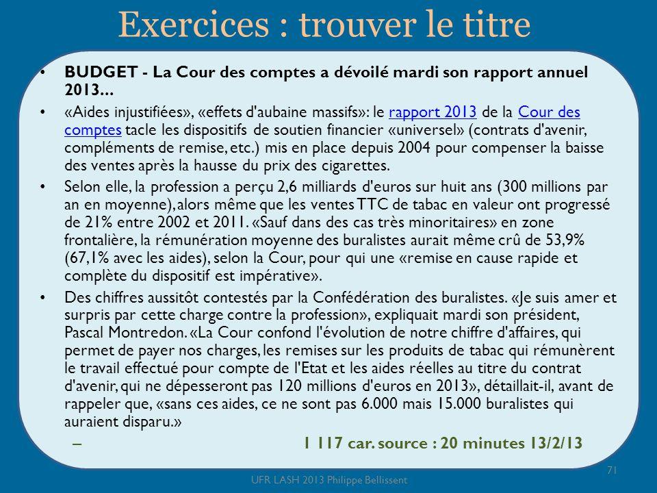 Exercices : trouver le titre BUDGET - La Cour des comptes a dévoilé mardi son rapport annuel 2013...