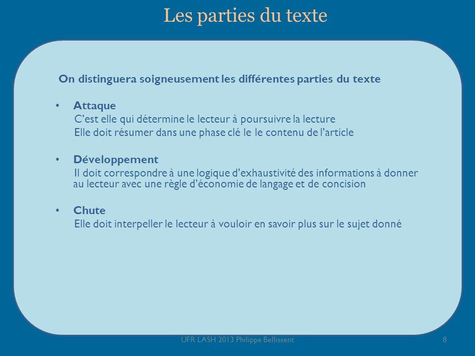 Les parties du texte On distinguera soigneusement les différentes parties du texte Attaque Cest elle qui détermine le lecteur à poursuivre la lecture