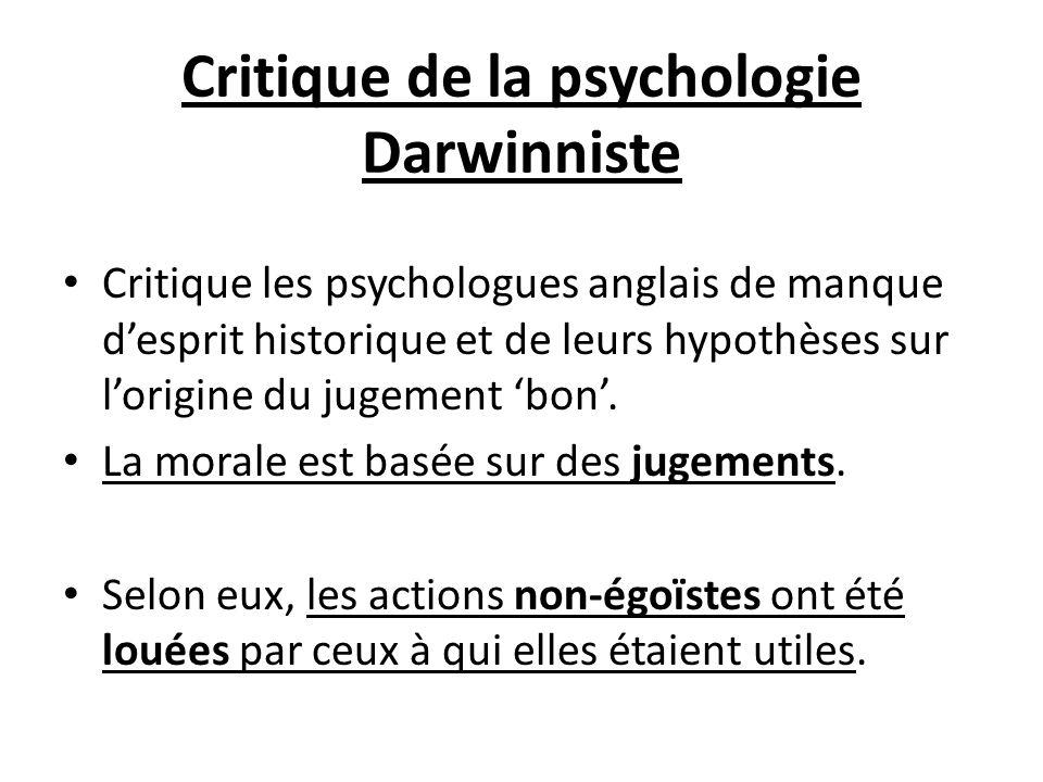 Critique de la psychologie Darwinniste Critique les psychologues anglais de manque desprit historique et de leurs hypothèses sur lorigine du jugement