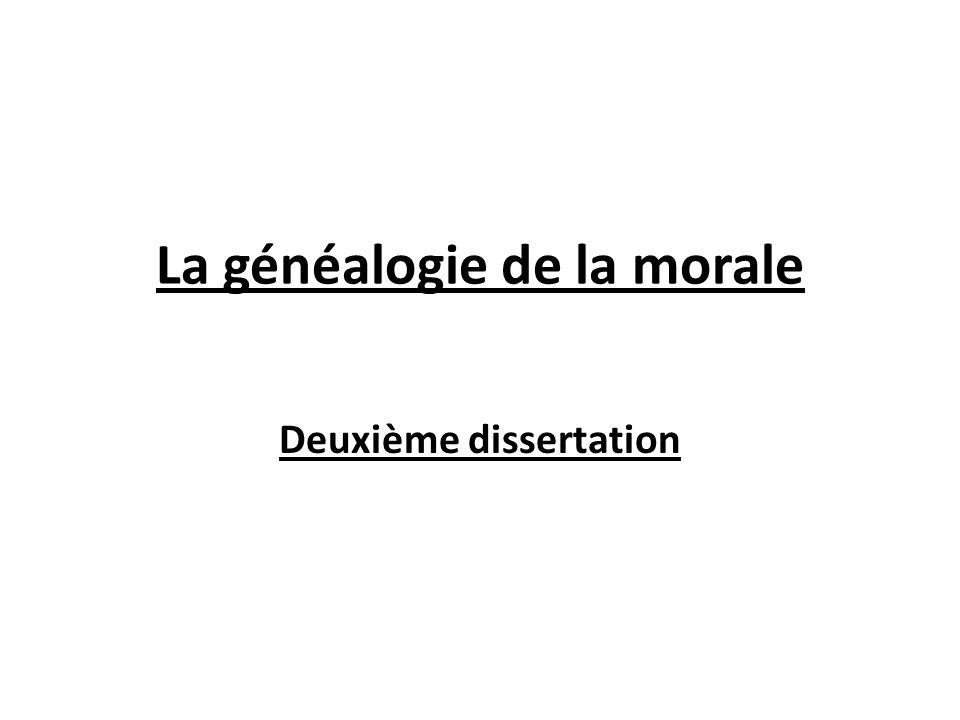 La généalogie de la morale Deuxième dissertation