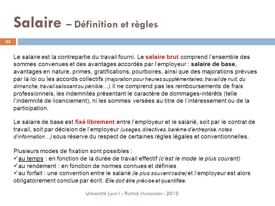 Salaire – Définition et règles Le salaire est la contrepartie du travail fourni. Le salaire brut comprend lensemble des sommes convenues et des avanta