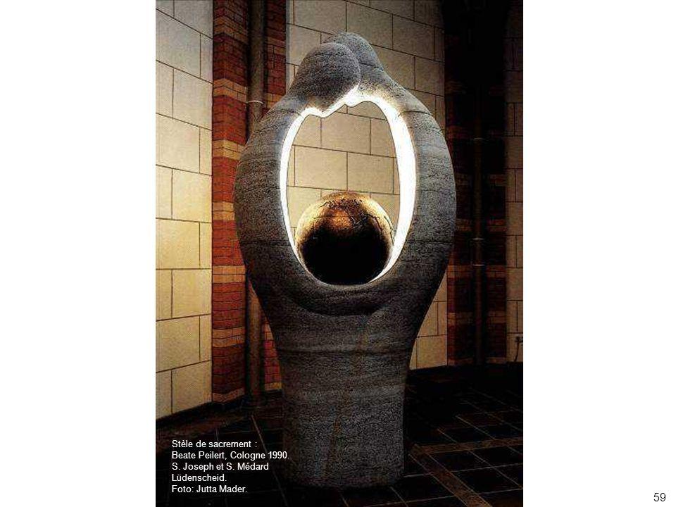 59 Stèle de sacrement : Beate Peilert, Cologne 1990. S. Joseph et S. Médard Lüdenscheid. Foto: Jutta Mader.