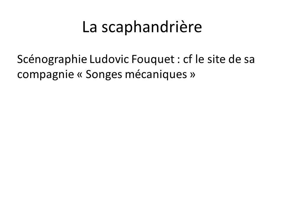 La scaphandrière Scénographie Ludovic Fouquet : cf le site de sa compagnie « Songes mécaniques »