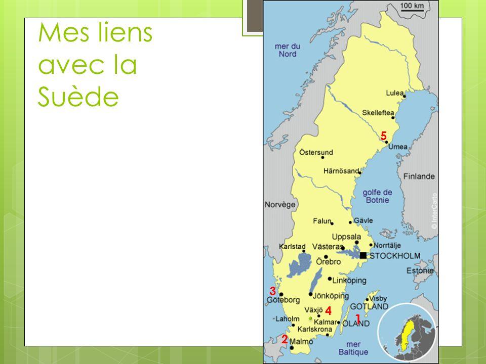 Mes liens avec la Suède 1 2 3 4 5