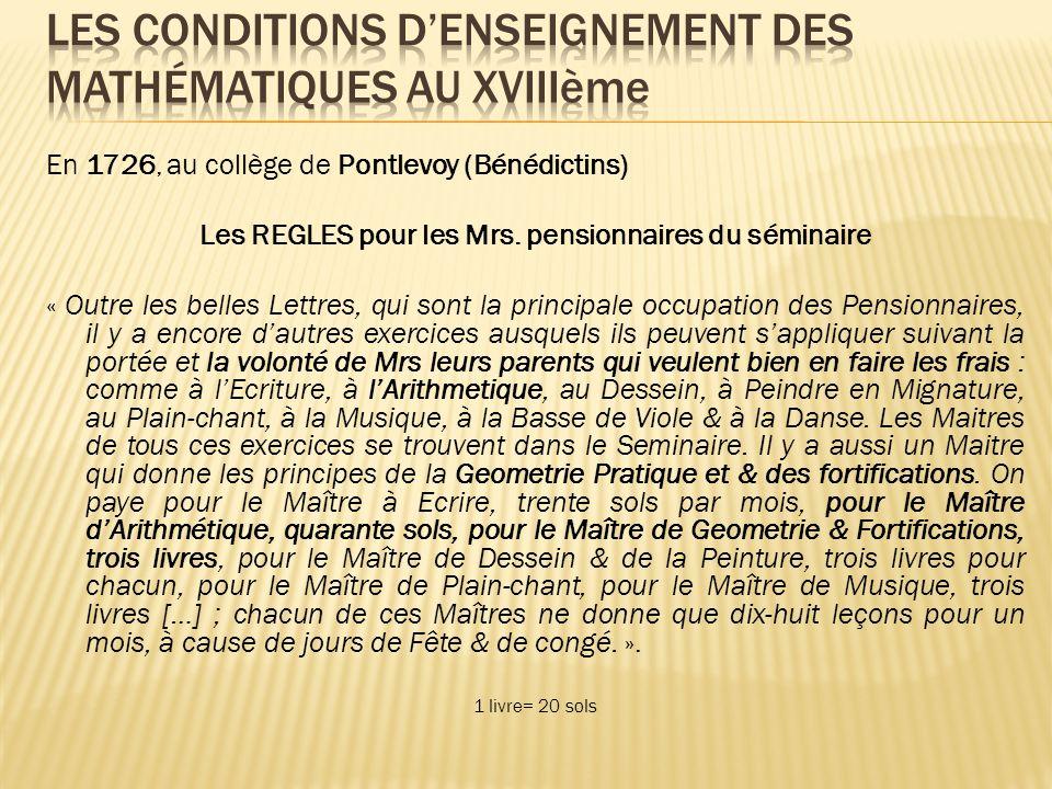 En 1726, au collège de Pontlevoy (Bénédictins) Les REGLES pour les Mrs.