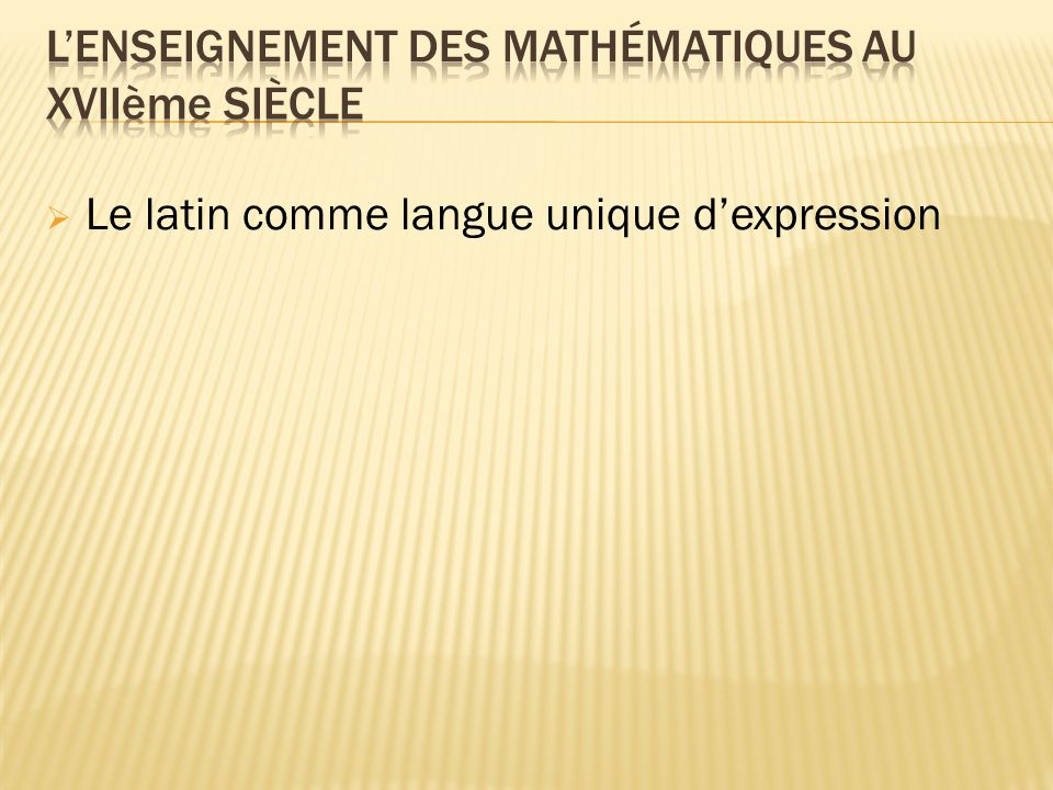 Le latin comme langue unique dexpression