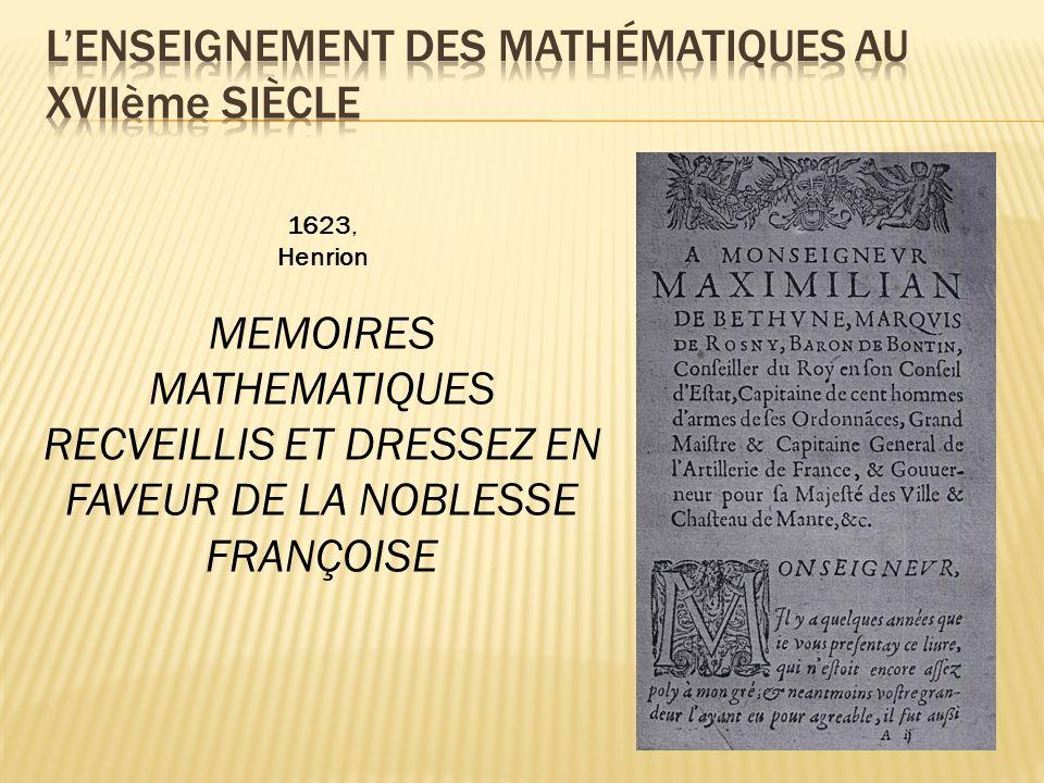 1623, Henrion MEMOIRES MATHEMATIQUES RECVEILLIS ET DRESSEZ EN FAVEUR DE LA NOBLESSE FRANÇOISE