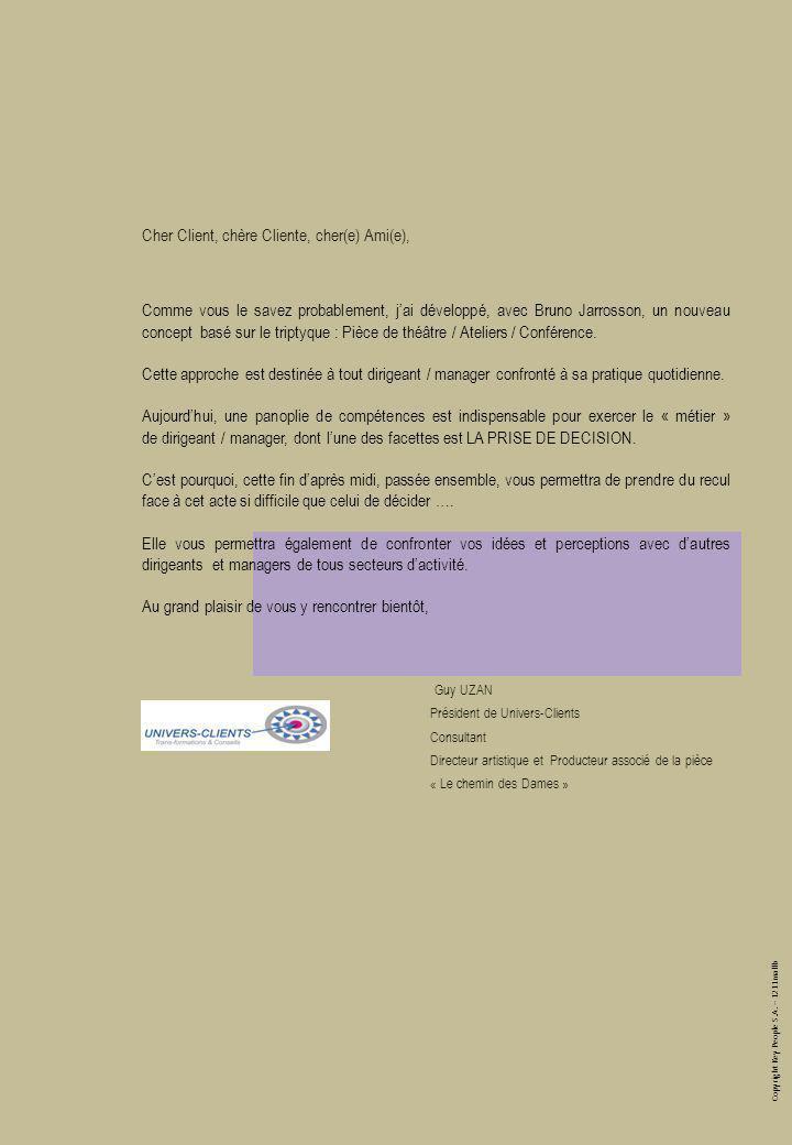 Copyright Key People S.A. – 1211mallb Cher Client, chère Cliente, cher(e) Ami(e), Comme vous le savez probablement, jai développé, avec Bruno Jarrosso
