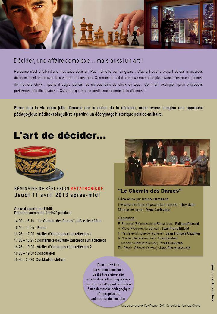 Copyright Key People S.A. – 1211mallb Pour la 1 ère fois en France, une pièce de théâtre a été écrite à partir d'un fait historique avéré, afin de ser