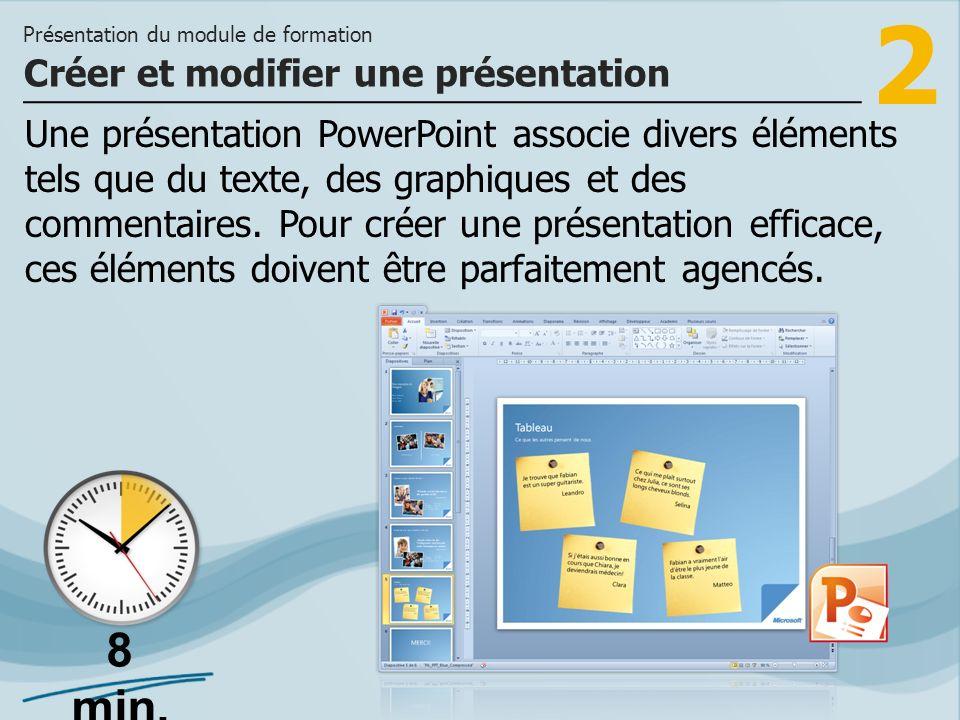 2 Une présentation PowerPoint associe divers éléments tels que du texte, des graphiques et des commentaires. Pour créer une présentation efficace, ces