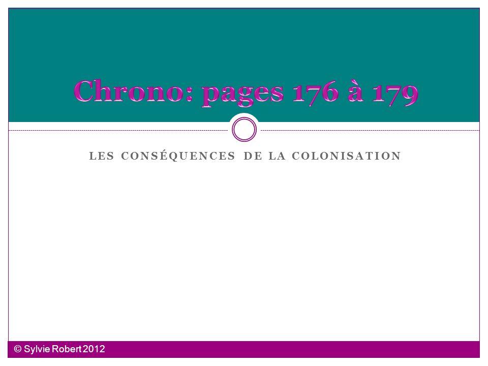 LES CONSÉQUENCES DE LA COLONISATION © Sylvie Robert 2012