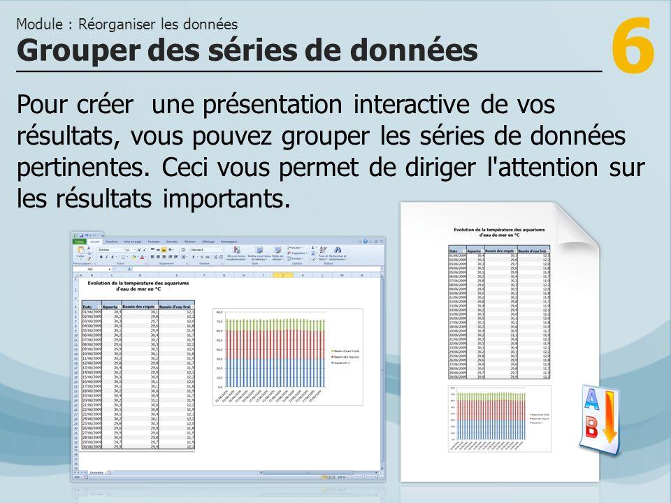 7 >>> Pour faciliter la lecture d un tableau, triez les données par ordre croissant ou décroissant.