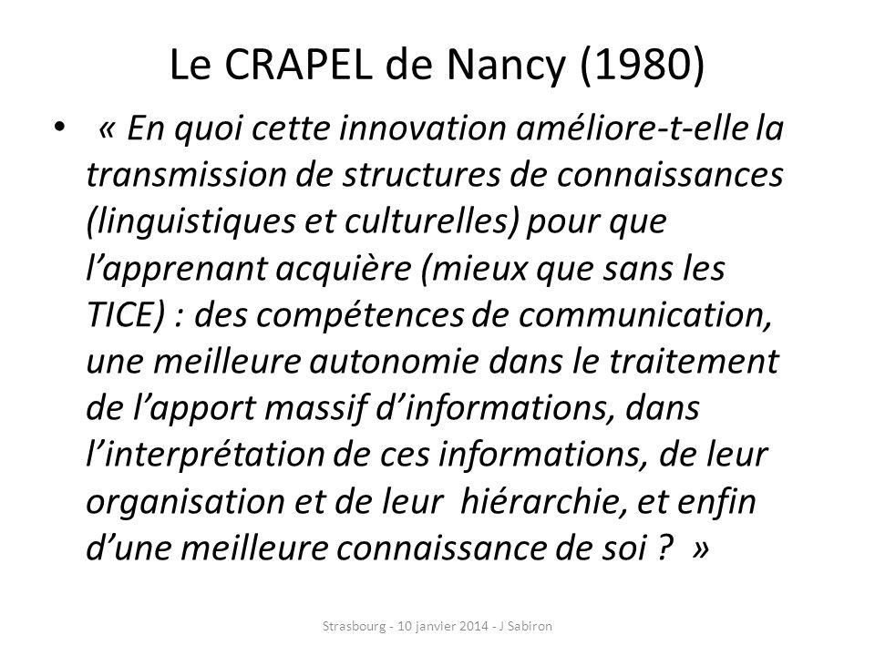 Le CRAPEL de Nancy (1980) « En quoi cette innovation améliore-t-elle la transmission de structures de connaissances (linguistiques et culturelles) pou