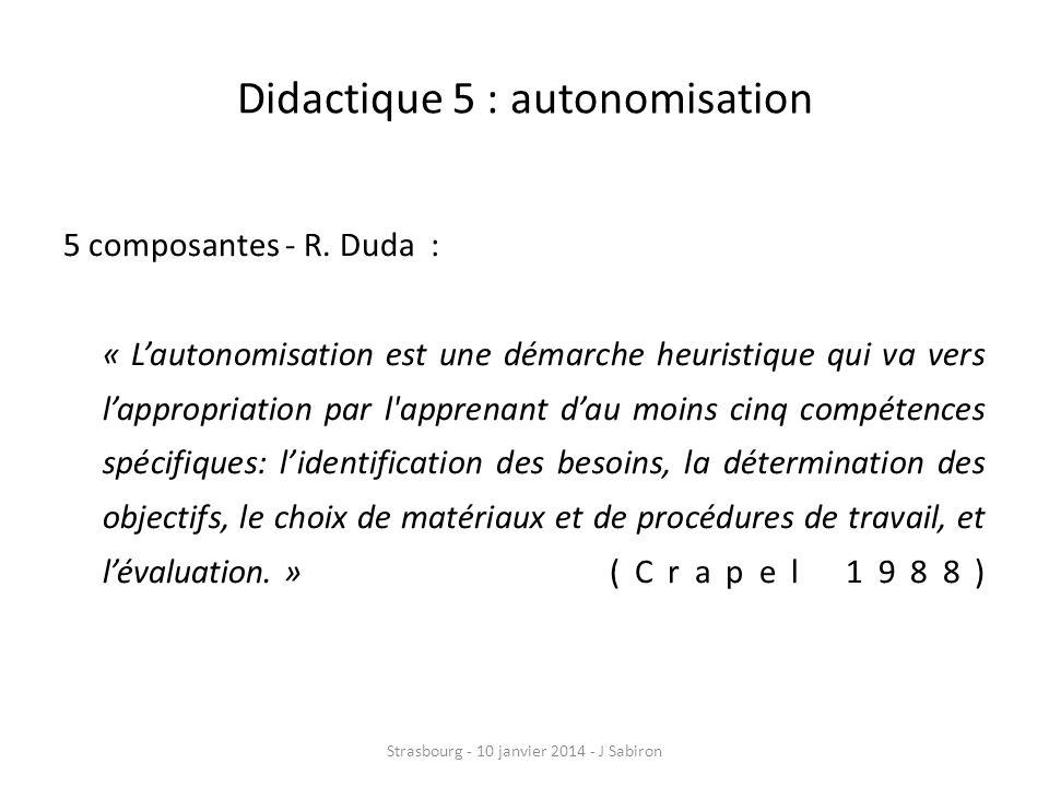 Didactique 6: le métacognitif Lapprentissage est prise de conscience (H.