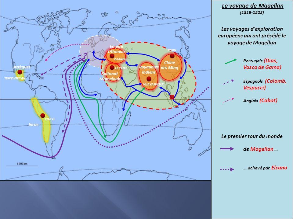 Chine des Ming Royaumes indiens Sultanat Mamelouk Empire Ottoman Incas Aztèques PEKIN CUZCO TENOCHTITLAN ISTANBUL LE CAIRE VIJAYANAGAR Le voyage de Ma