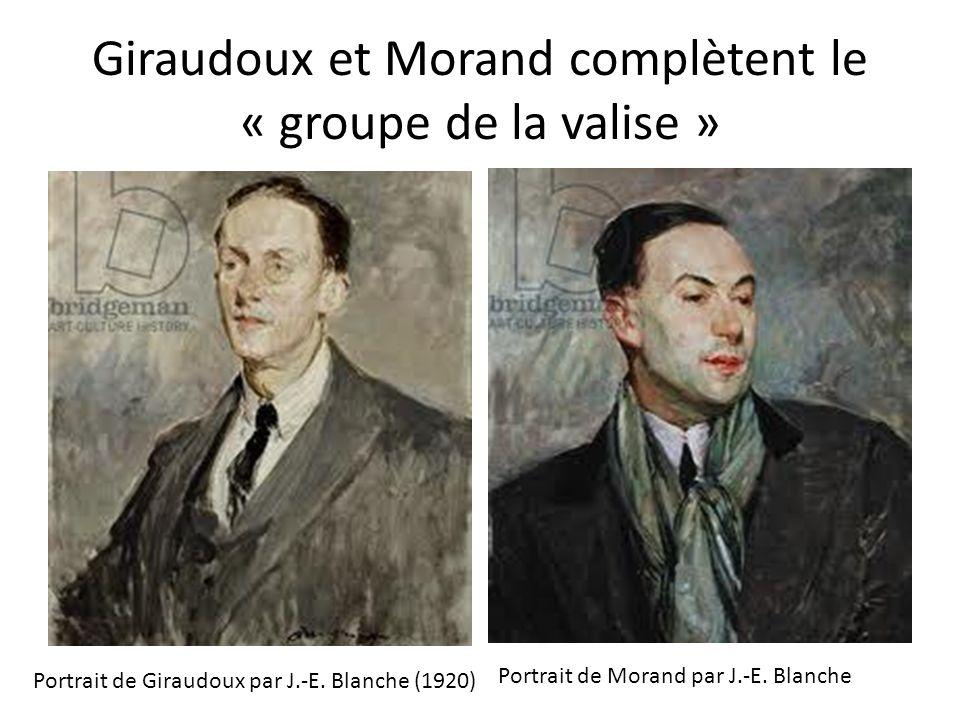Giraudoux et Morand complètent le « groupe de la valise » Portrait de Giraudoux par J.-E. Blanche (1920) Portrait de Morand par J.-E. Blanche