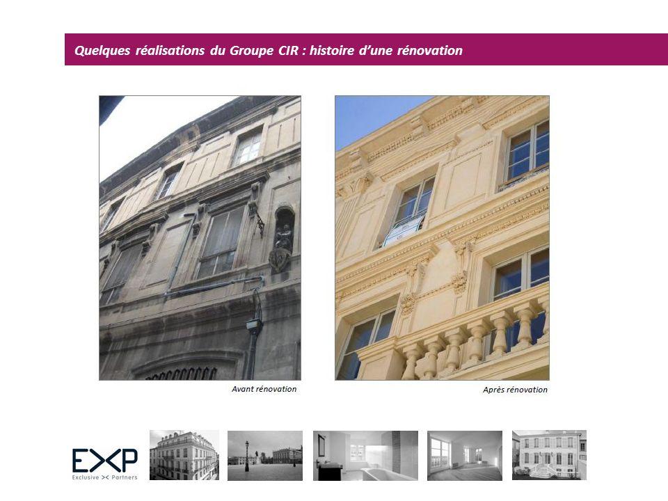 Quelques réalisations du Groupe CIR : histoire dune rénovation