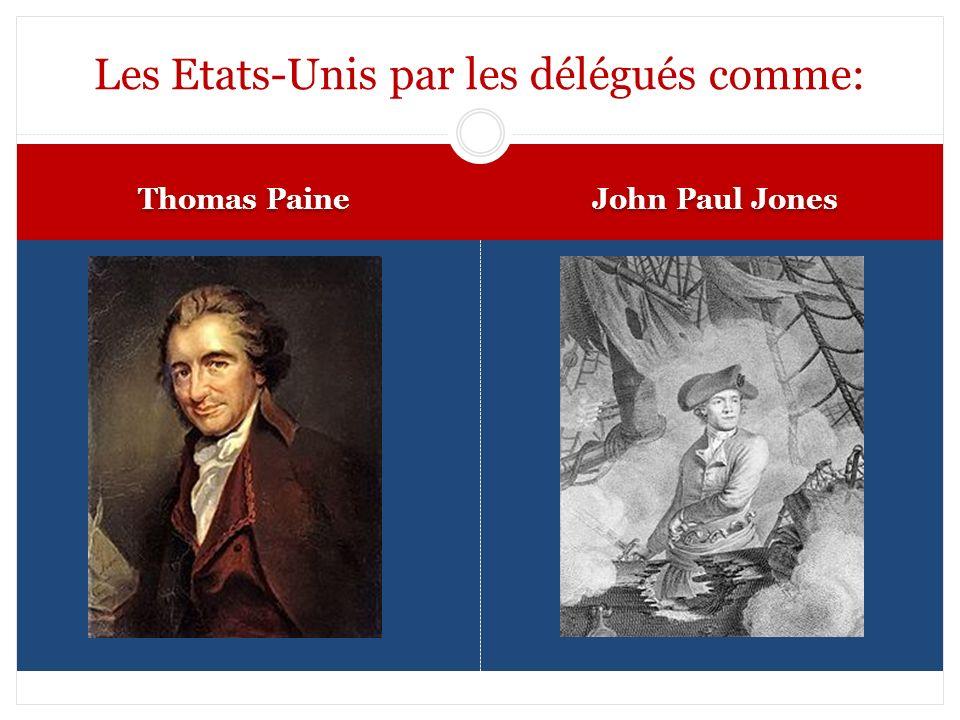 Thomas Paine John Paul Jones Les Etats-Unis par les délégués comme: