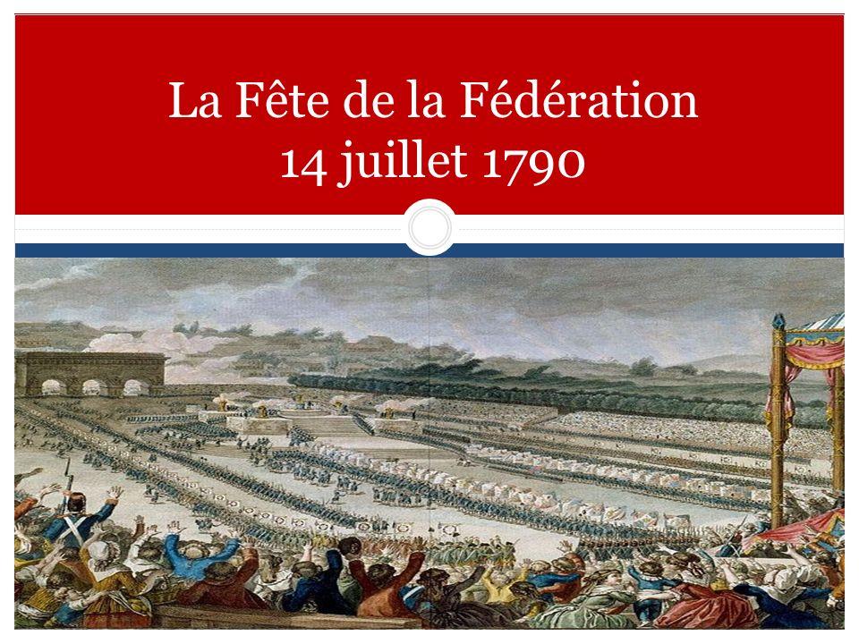 La Fête de la Fédération 14 juillet 1790