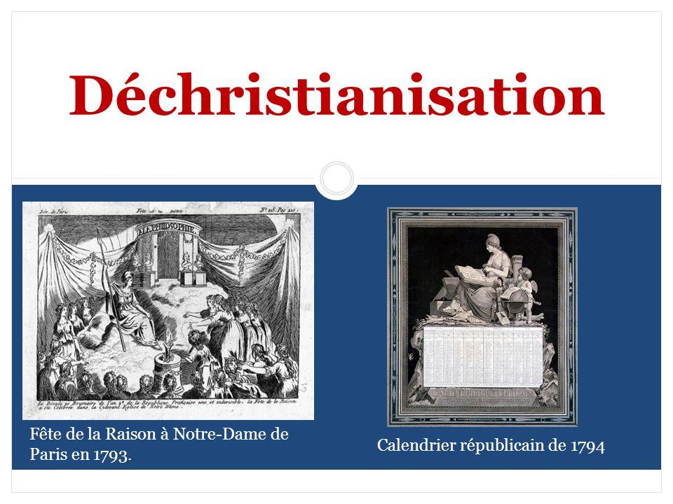 Déchristianisation Fête de la Raison à Notre-Dame de Paris en 1793. Calendrier républicain de 1794