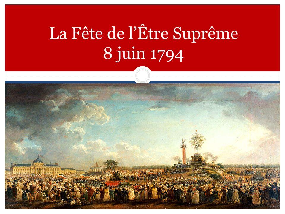 La Fête de lÊtre Suprême 8 juin 1794
