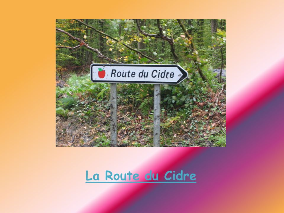 La Route du Cidre