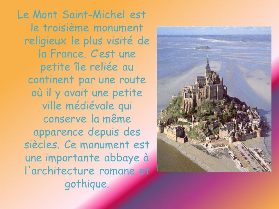 Le Mont Saint-Michel est le troisième monument religieux le plus visité de la France. Cest une petite île reliée au continent par une route où il y av