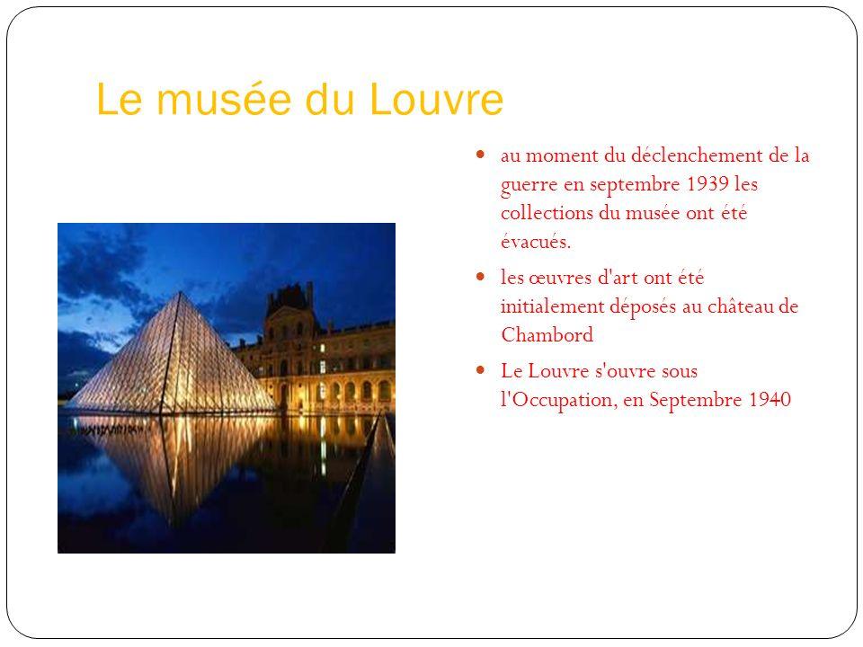 Le musée du Louvre au moment du déclenchement de la guerre en septembre 1939 les collections du musée ont été évacués. les œuvres d'art ont été initia
