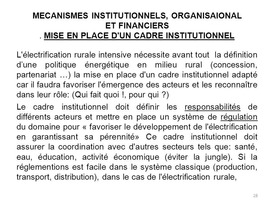 MECANISMES INSTITUTIONNELS, ORGANISAIONAL ET FINANCIERS.
