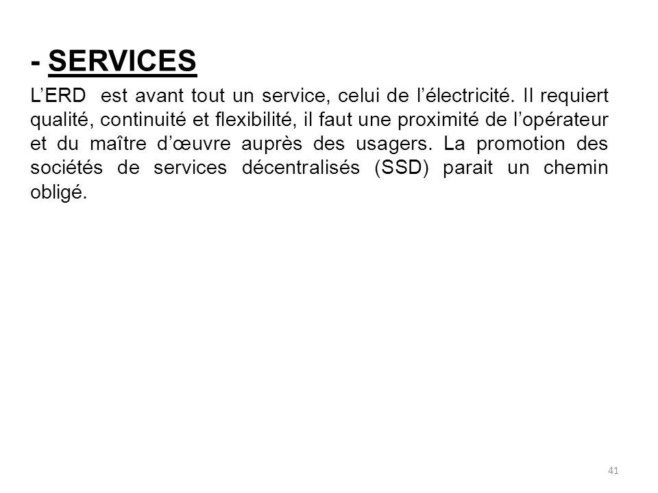 - SERVICES LERD est avant tout un service, celui de lélectricité.