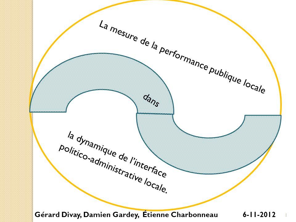 La mesure de la performance publique locale la dynamique de linterface politico-administrative locale. dans Gérard Divay, Damien Gardey, Étienne Charb