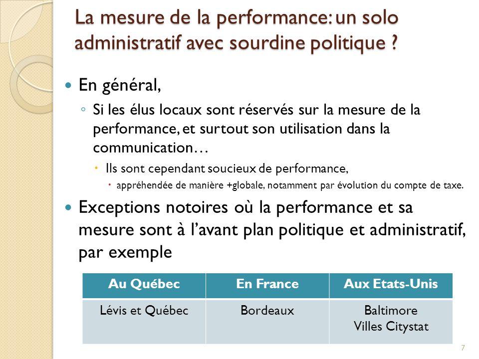 La mesure de la performance: un solo administratif avec sourdine politique ? En général, Si les élus locaux sont réservés sur la mesure de la performa