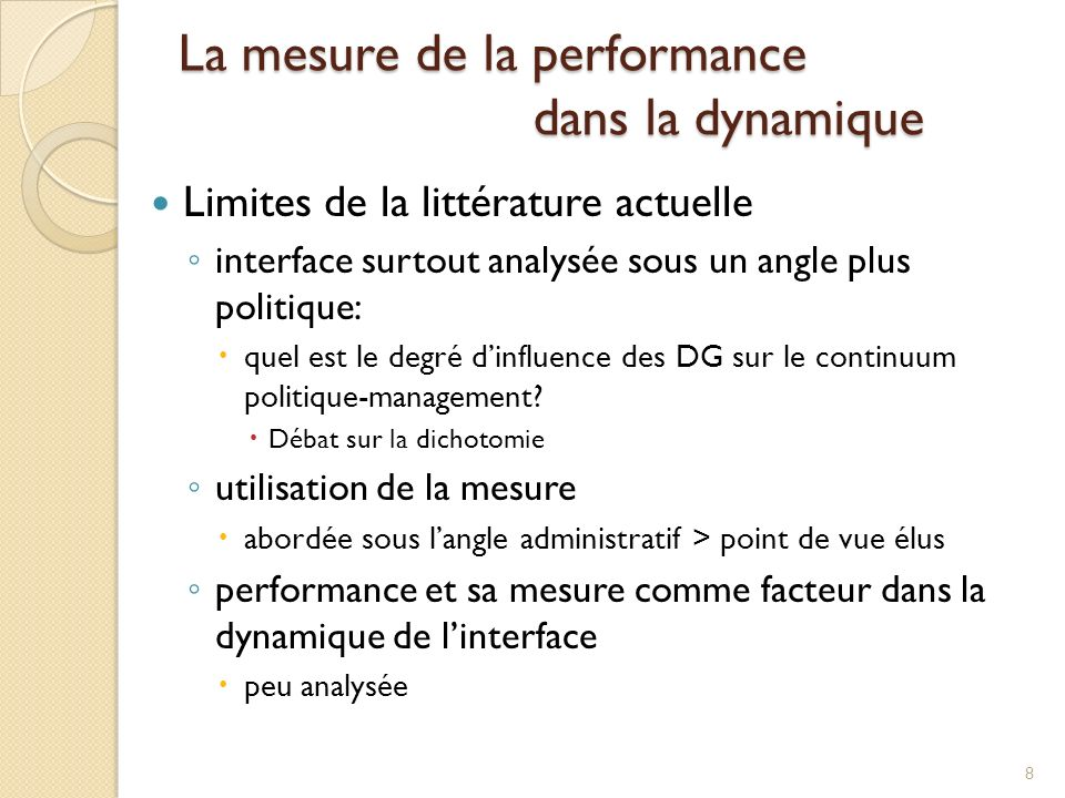 Limites de la littérature actuelle interface surtout analysée sous un angle plus politique: quel est le degré dinfluence des DG sur le continuum politique-management.