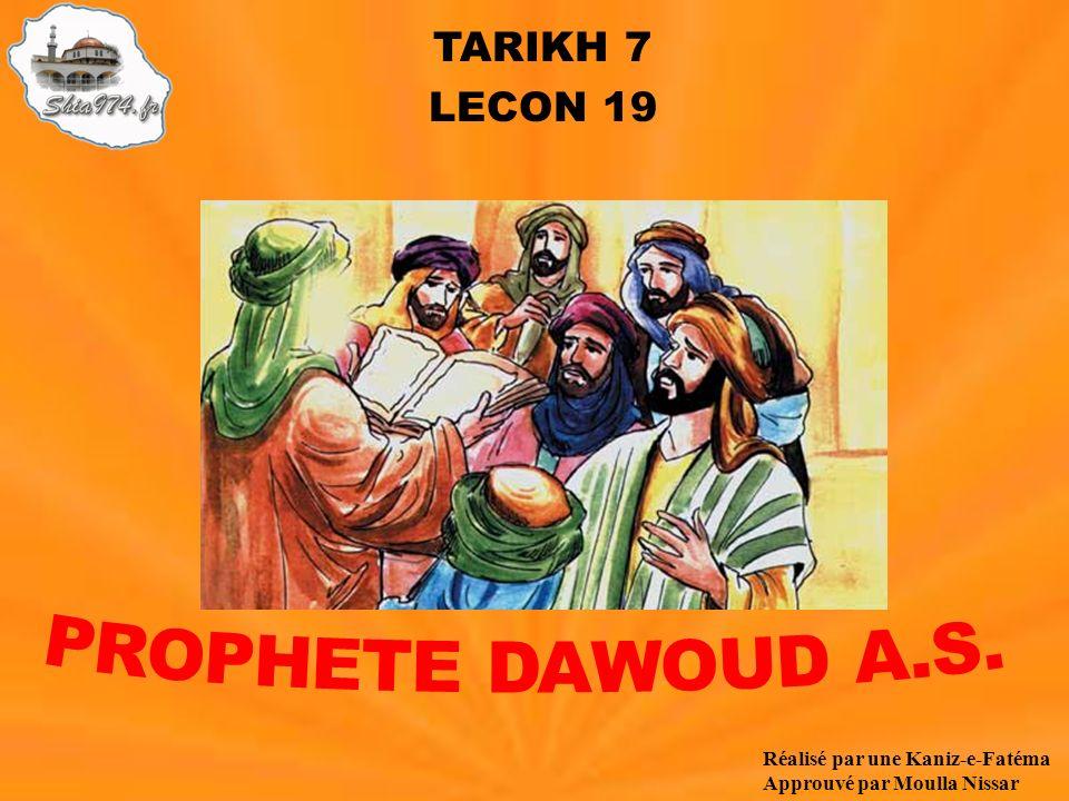 TARIKH 7 LECON 19 Réalisé par une Kaniz-e-Fatéma Approuvé par Moulla Nissar