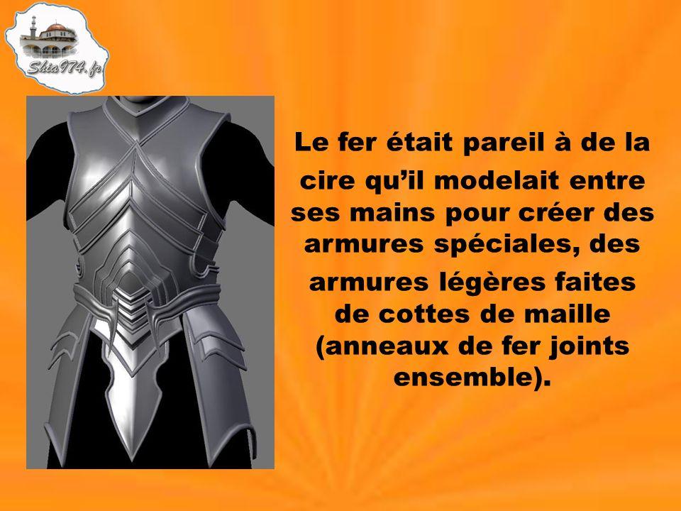 Le fer était pareil à de la cire quil modelait entre ses mains pour créer des armures spéciales, des armures légères faites de cottes de maille (annea