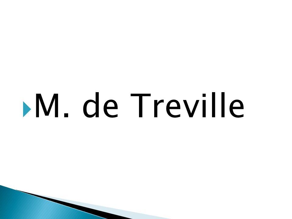 M. de Treville