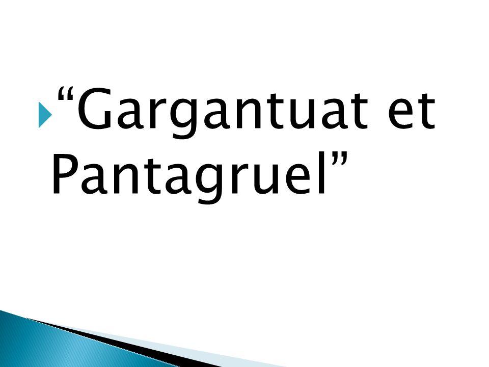 Gargantuat et Pantagruel