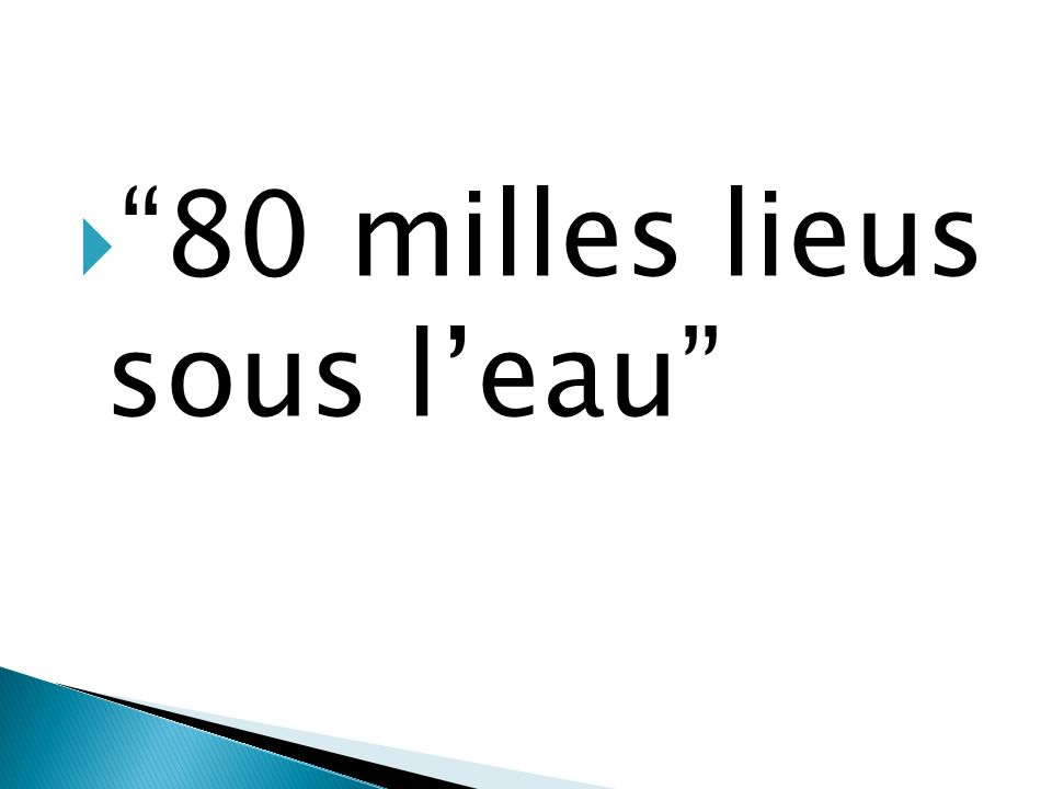 80 milles lieus sous leau