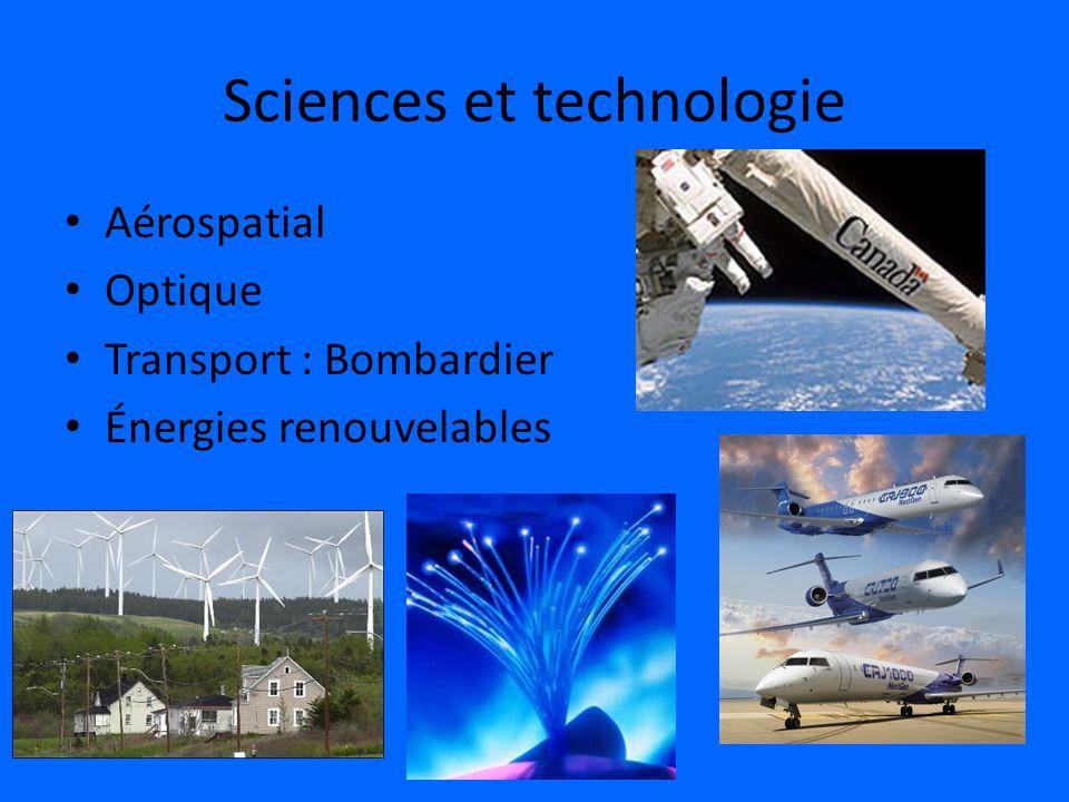 Sciences et technologie Aérospatial Optique Transport : Bombardier Énergies renouvelables