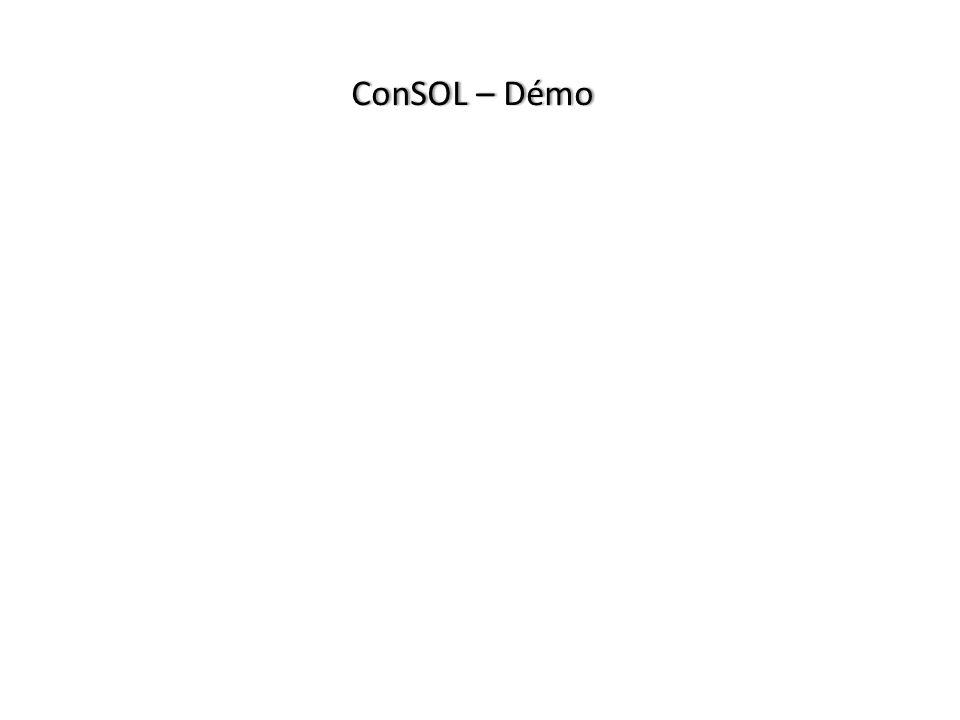 ConSOL – DémoConSOL – Démo