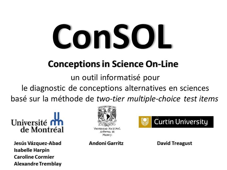 ConSOL un outil informatisé pour le diagnostic de conceptions alternatives en sciences basé sur la méthode de two-tier multiple-choice test items Conc