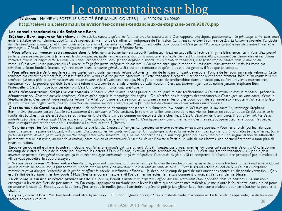 Télérama MA VIE AU POSTE, LE BLOG TÉLÉ DE SAMUEL GONTIER | Le 20/02/2013 à 00h00 http://television.telerama.fr/television/les-conseils-tendancieux-de-
