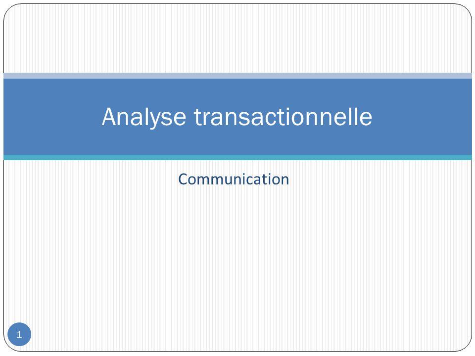 Communication Analyse transactionnelle 1