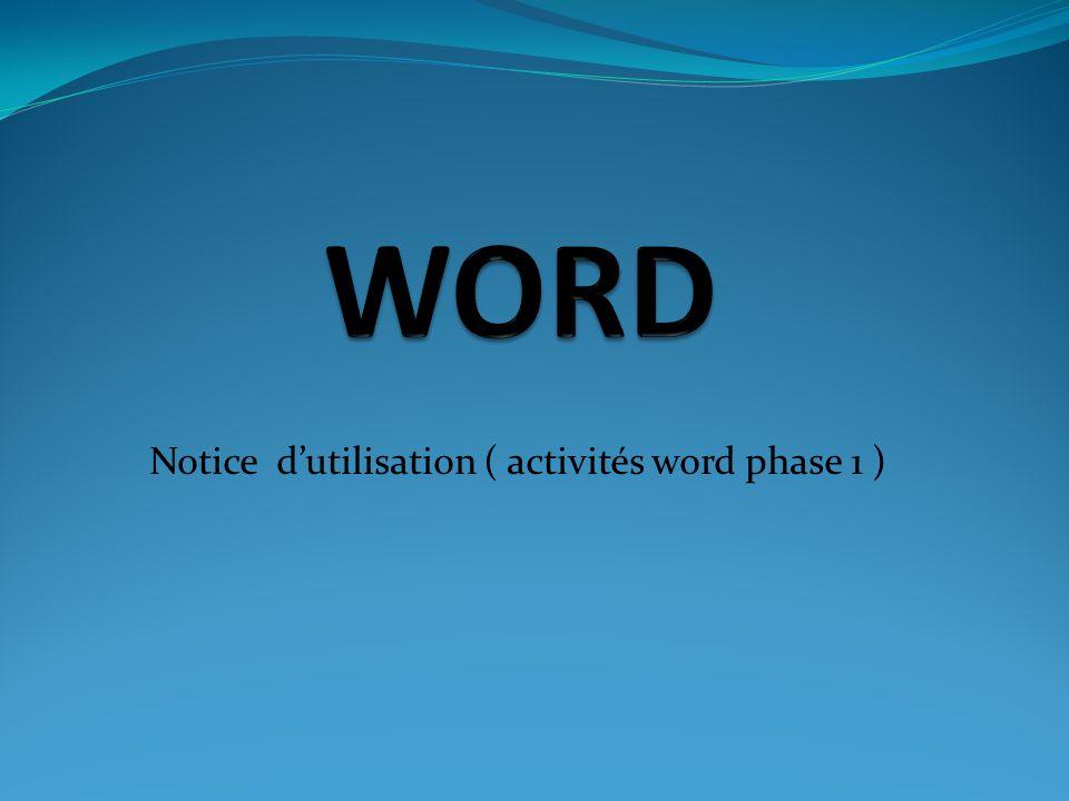 Notice dutilisation ( activités word phase 1 )